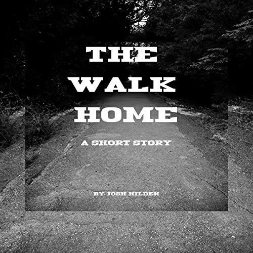 The Walk Home: Short Story audiobook cover art