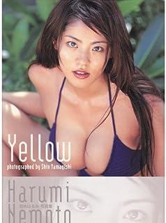 Yellow―根本はるみ写真集