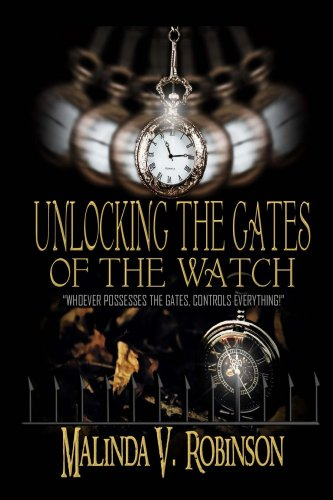 Unlocking the Gates of the Watch (English Edition)