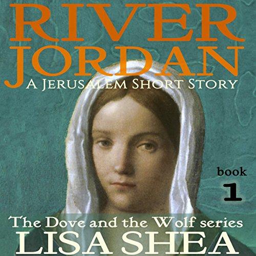 River Jordan: A Jerusalem Short Story audiobook cover art