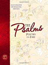 Psalms Poetry on Fire: Illustrated Journaling Edition (The Passion Translation)