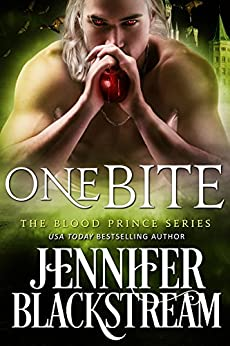 One Bite (Blood Prince Series Book 2) by [Jennifer Blackstream]