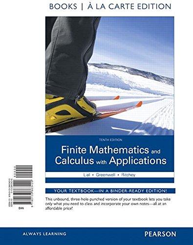 Finite Mathematics and Calculus with Applications Books a la carte Edition (10th Edition)