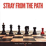 Only Death Is Real von Stray From the Path