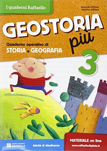 Geostoria più. Quaderno operativo di storia e geografia. Per la 3ª classe elementare