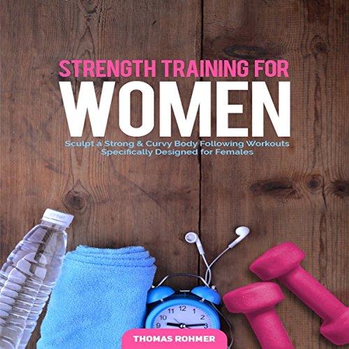 Strength Training for Women audiobook cover art