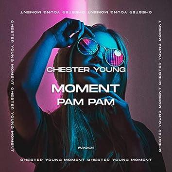 Moment (Pam Pam)