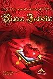 O Livro Do Amor Da Cigana Isabelita