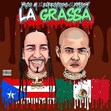 La Grassa (feat. Xtassy & ElReghosg)