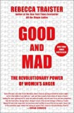 Image of Good and Mad: The Revolutionary Power of Women's Anger
