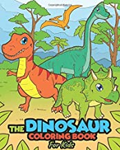 Dinosaur Coloring Book for Kids | Ages 2-4, 4-8: A Dinosaur Activity Book Adventure for Boys & Girls