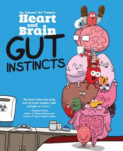 Heart and Brain: Gut Instincts, Volume 2: An Awkward Yeti Collection