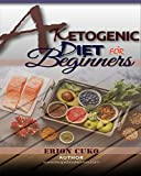 A Ketogenic Diet for Beginners: RecipeBookLovers (English Edition)