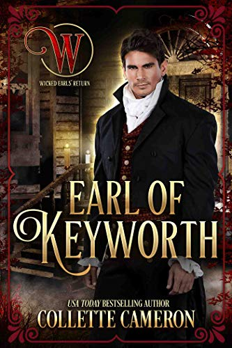 Conde de Keyworth (Serie Canallas Seductores 12) de Collette Cameron