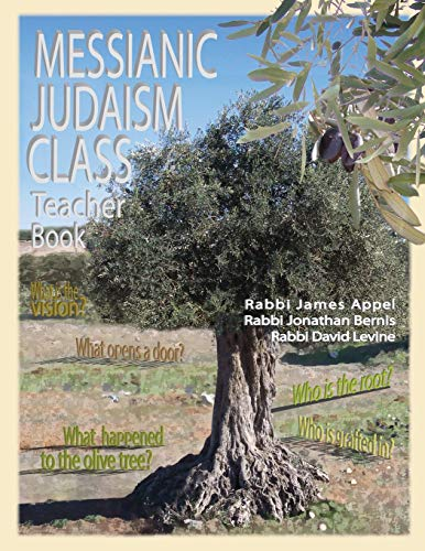 Compare Textbook Prices for Messianic Judaism Class, Teacher Book  ISBN 9780984711123 by Appel, Rabbi Jim,Bernis, Rabbi Jonathan,Levine, Rabbi David