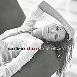 Songtexte von Céline Dion - One Heart