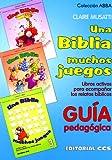 Una Biblia, Muchos Juegos -Guía-: 10 (Abba)