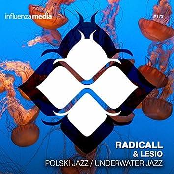 Polski Jazz / Underwater Jazz
