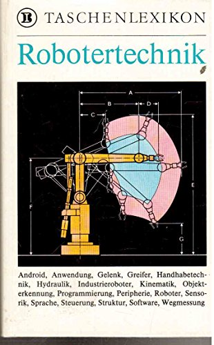 BI-Taschenlexikon Robotertechnik