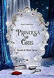 Princesa Gris