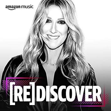 REDISCOVER Celine Dion
