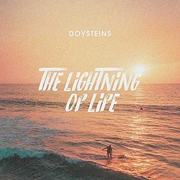 The Lightning of Life