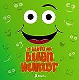 El libro del buen humor (Castellano - A Partir De 6 Años - Libros Didácticos - Juegos Y...