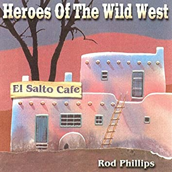 Heroes of the Wild West