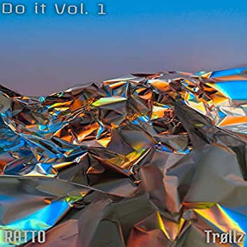 Do it Vol.1 (feat. Trøllz)