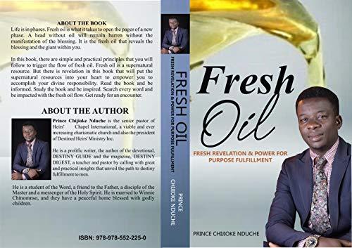 Fresh Oil: Fresh Revelation and Power for Purpose Fulfillment (English Edition)