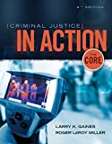 Bundle: Criminal Justice In Action: The Core, 8th + MindTap Criminal Justice, 1 term (6 months) Printed Access Card