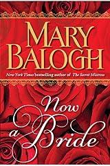 Now a Bride (Short Story) (The Mistress Trilogy) Kindle Edition