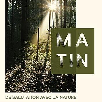 Matin de salutation avec la nature - Méditation et une journée de détente parfaite