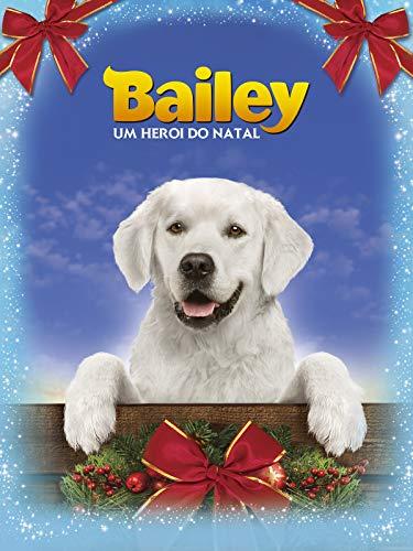 Bailey, Um Heroi do Natal