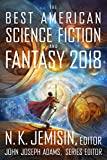 The Best American Science Fiction and Fantasy 2018 (The Best American Series )