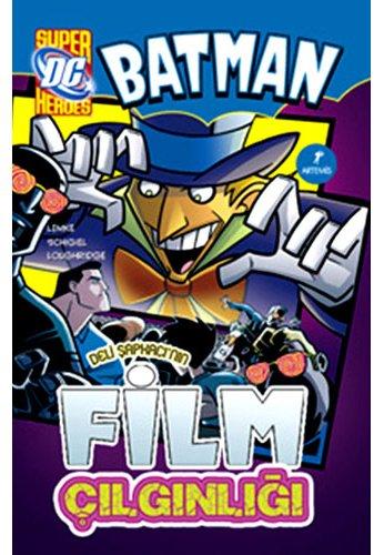 Deli Şapkacı'nın Film Çılgınlığı: Batman