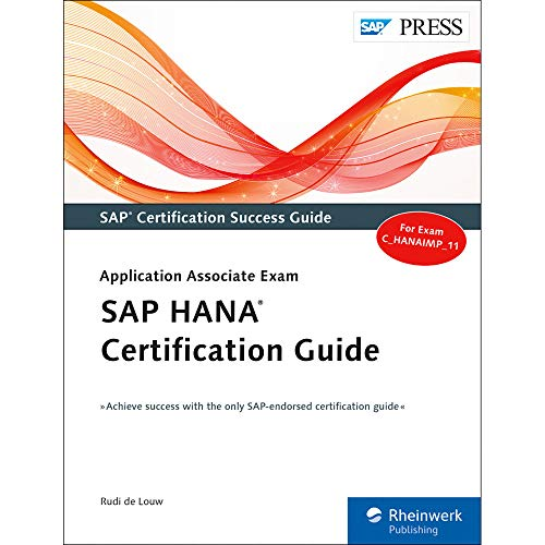 SAP Hana Certification Guide: Application Associate Exam