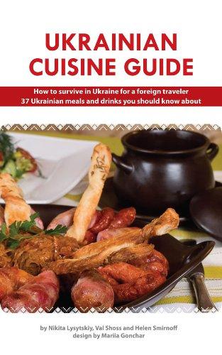 Book: Ukrainian Cuisine Guide by Val Shoss, Helen Smirnoff, Nikita Lysytskiy