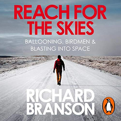 Reach for the Skies     Ballooning, Birdmen and Blasting into Space              Auteur(s):                                                                                                                                 Richard Branson                               Narrateur(s):                                                                                                                                 Richard Branson                      Durée: 2 h et 46 min     Pas de évaluations     Au global 0,0