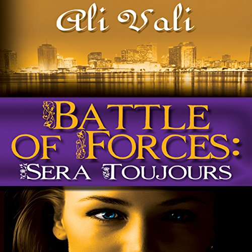 Battle of Forces: Sera Toujours cover art