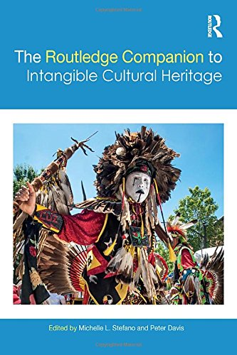 Compare Textbook Prices for The Routledge Companion to Intangible Cultural Heritage Routledge Companions 1 Edition ISBN 9781138860551 by Stefano, Michelle L.,Davis, Peter