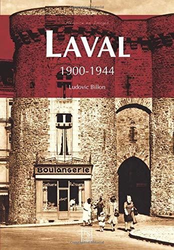 Laval - 1900-1944
