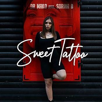 Sweet Tattoo  feat Sorina B