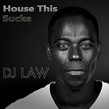 House This Sucka