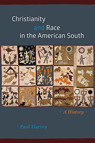 Christianity and Race in the American South: A History (Chicago History of American Religion)