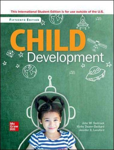 Compare Textbook Prices for Child Development: An Introduction 15 Edition ISBN 9781260571462 by Santrock, John,Deater-Deckard, Kirby,Lansford, Jennifer