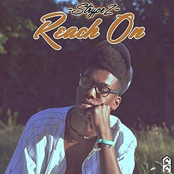 Reach on (feat. Strypez)