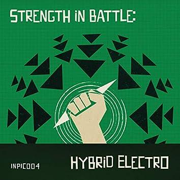 Strength in Battle: Hybrid Electro