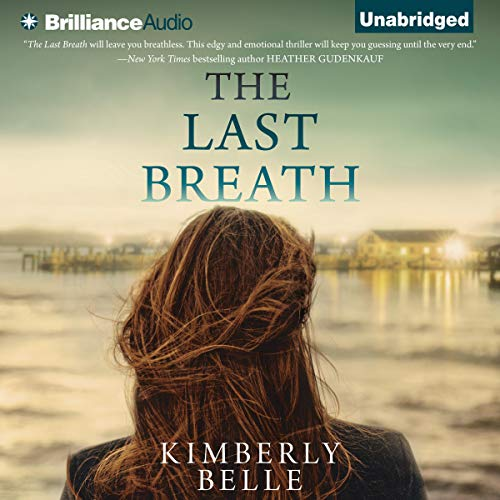 The Last Breath Audiobook By Kimberly Belle cover art