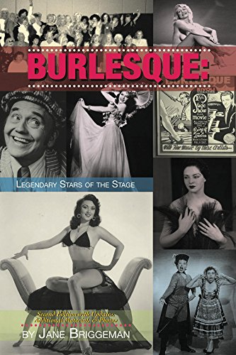 Burlesque: Legendary Stars of the Stage, 2nd Ed. (English Edition)